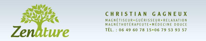 Zenature Christian GAGNEUX - Magnétiseur